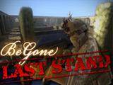 BeGone LastStand
