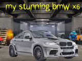 My Stunning BMW X6