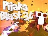 Pijaka Blast 3D