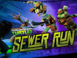 Teenage Mutant Ninja Turtles Sewer Run